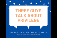Three Guys Talk About Privilege